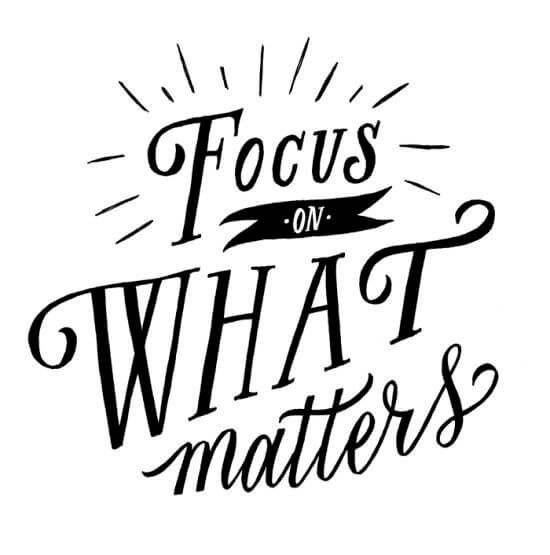 focus-on-what-matters.jpg